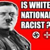 White Nationalism – A Main Element Of The Current Social System.