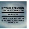 Question Religion.