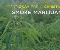 Can Christians Smoke Pot?