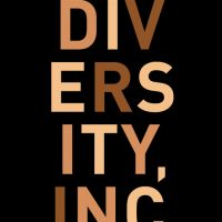 Book Review; Diversity, Inc: Is Diversity a Real Thing.