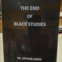 The End of Black Studies.