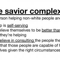 The Savior Complex is the Very Definition of White Progressive Wokeness.