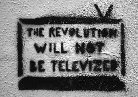 The Revolution Will Not Be Televised | Facebook