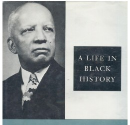 What W E B Dubois And Dr Carter G Woodson Had To Say About