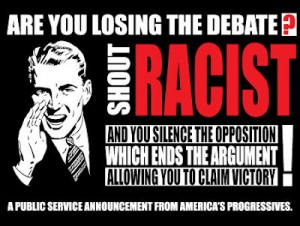 2013racist-if-youre-losing-the-argument-shout