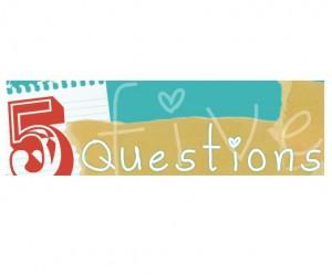 2013-5-questions-askself