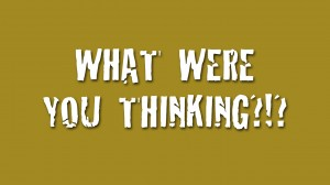 What-Were-You-Thinking-2014