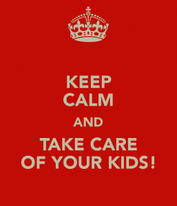 keep-calm-and-take-care-of-your-kids