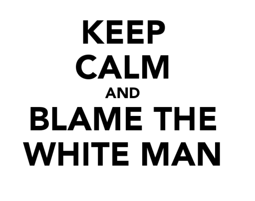Black America, Stop Blaming The White Man For Your Problems.