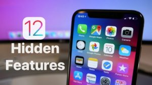 iOS 12 Secret Features: Update Your iPhone & Try These Hidden Features.