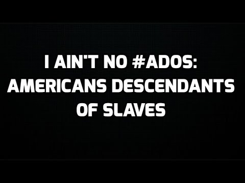 American Descendants of Slavery (ADOS) Fight for Reparations.