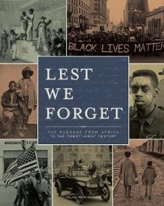 Our History is Personal: Lest We Forget.