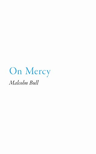 On Mercy: Did this Ever Really Exist.