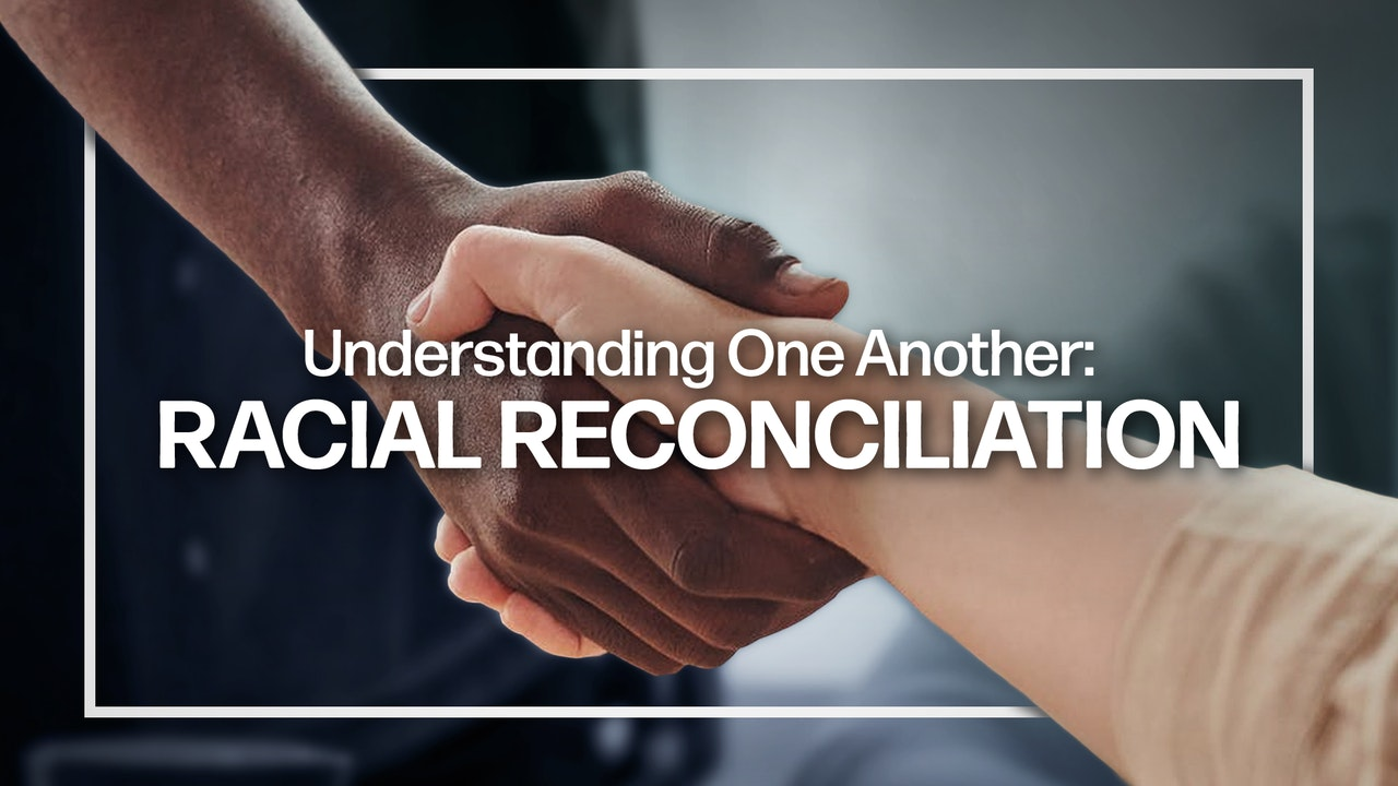 Racial Reconciliation - black people - white people