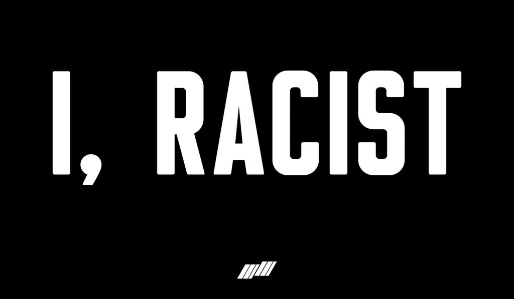I-Black-Racist-2021